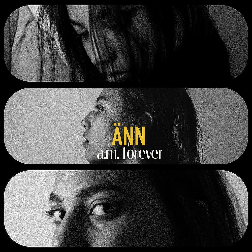 Das Cover des Albums A.M. Forever von ÄNN