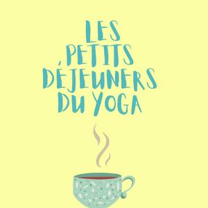 Les petits déjeuners du Yoga