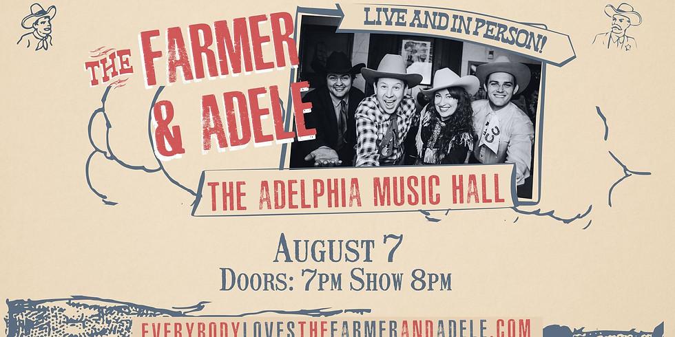 Farmer & Adele - Live at Adelphia Music Hall - Marietta, OH