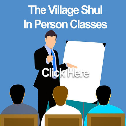Village Shul In Person Classes.jpg