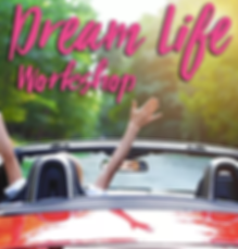 dreamlifeworkshop.png