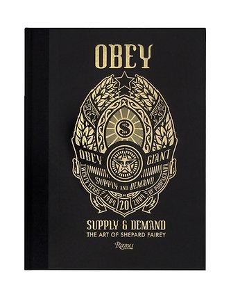 Supply & Demand, The Art of Shepard Fairey Book