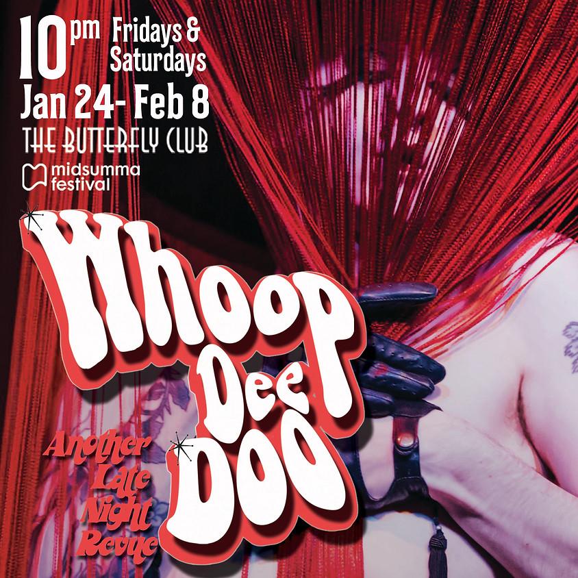Whoop Dee Doo Revue: MEGA Encore Extravaganza