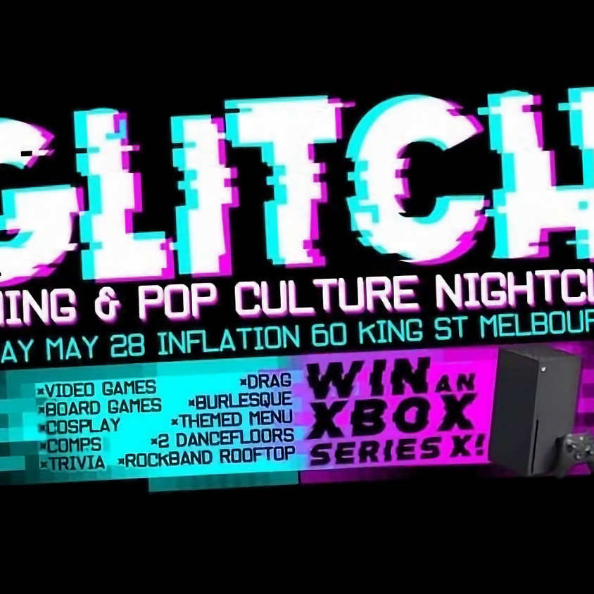 GLITCH: Gaming & Pop Culture Nightclub