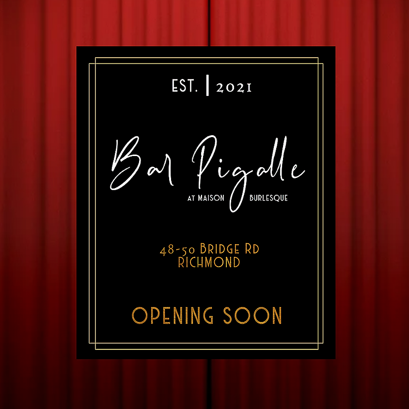 Bar Pigalle Grand Opening