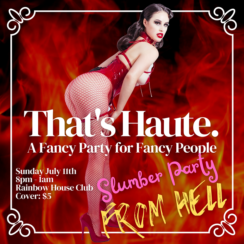 That's Haute: Pyjama Party From Hell