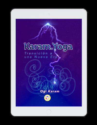 Karam.Yoga: Transición a una Nueva Era