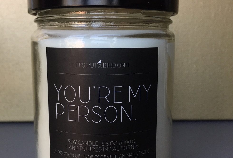 """""""You're My Person"""" - Coconut Vanilla - Let's Put A Bird On It"""