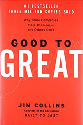 Good to Great: Why Some Companies Make the Leap and Others Don't Hardcover