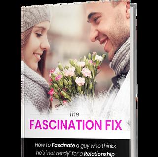 Fascination Fix