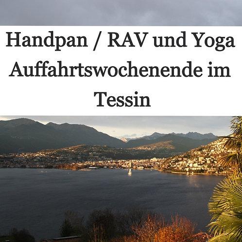 Handpan/RAV und Yoga Auffahrtswochenende im Tessin (13. - 16. Mai 2021)