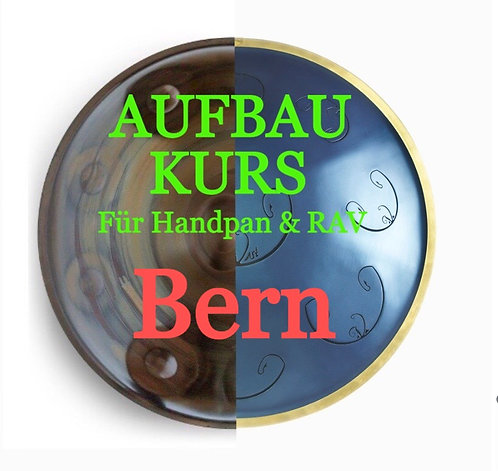Handpan& RAV Vast Aufbaukurs in Bern am 06.02.2021
