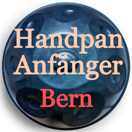 Handpan Kurs 04.04.21 in Bern (Ostersonntag)