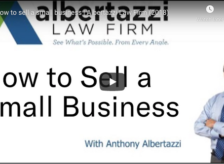 How to Sell a Small Business | Albertazzi Law Firm
