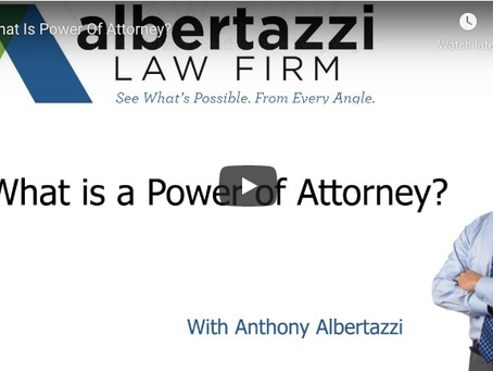What is a Power of Attorney? | Albertazzi Law Firm