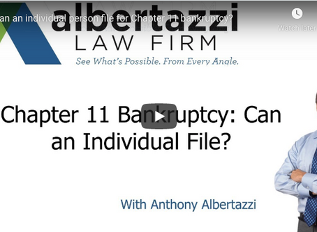 Chapter 11 Bankruptcy: Can an Individual File? | Albertazzi Law Firm