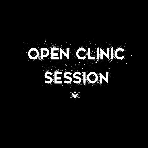 OPEN CLINIC SESSION