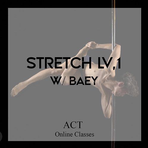ACT Online X Stretch Lv.1  w/Baey (THURSDAYS, 8.45PM)