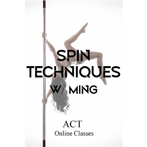 ACT Online X Spin Techniques  (TUESDAYS, 6.30PM)
