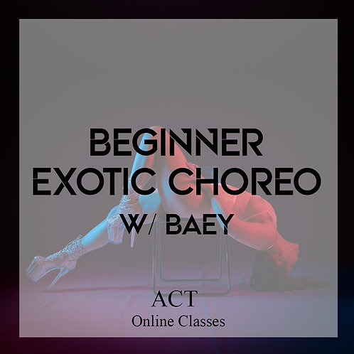 ACT Online X Beginner Exotic Pole Choreo (FRIDAYS, 7PM)