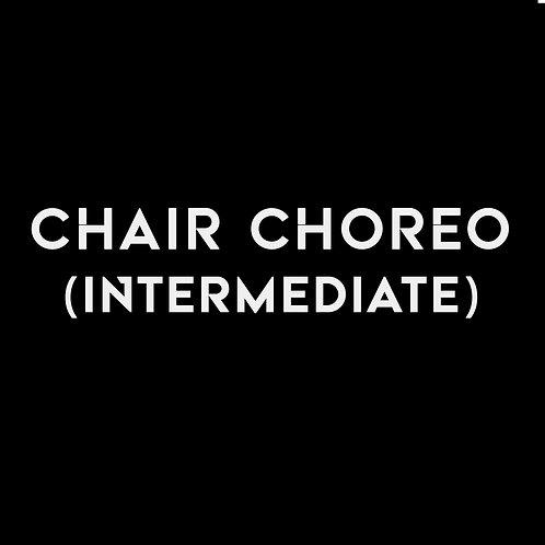 CHAIR CHOREO (INTERMEDIATE)