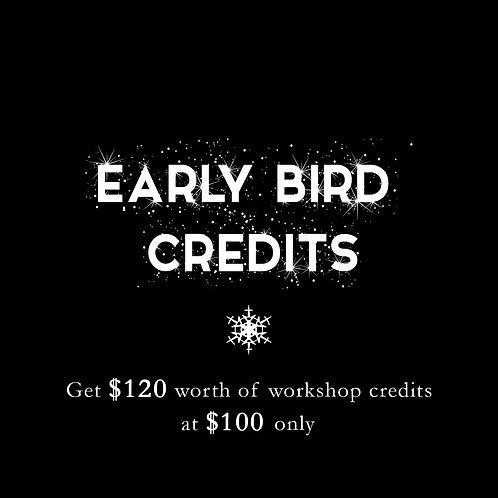 EARLY BIRD CREDITS!