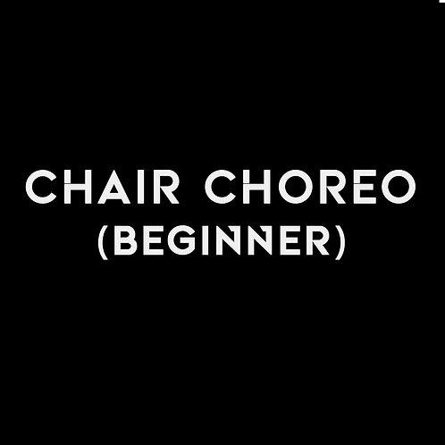 CHAIR CHOREO (BEGINNER)