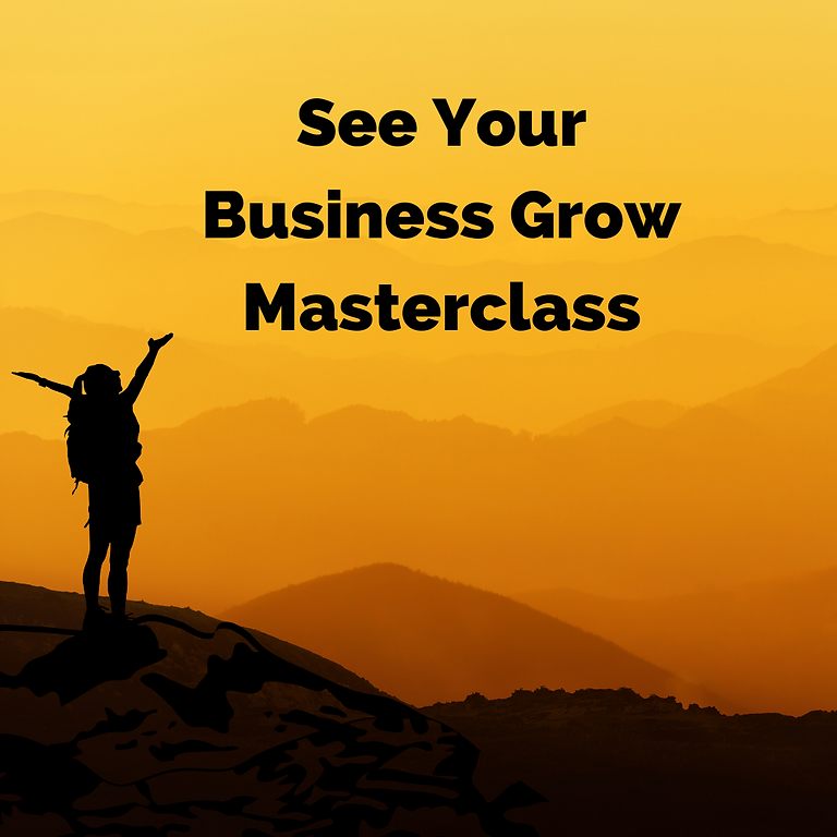 See Your Business Grow Masterclass