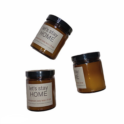 Let's Stay Home Cinnamon Candle
