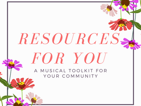 Resources For You: A Musical Toolkit