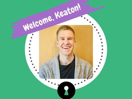 We are growing... Meet our newest team member, Keaton!