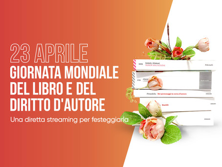 23 aprile: Giornata mondiale del libro. Una diretta streaming per festeggiarla.