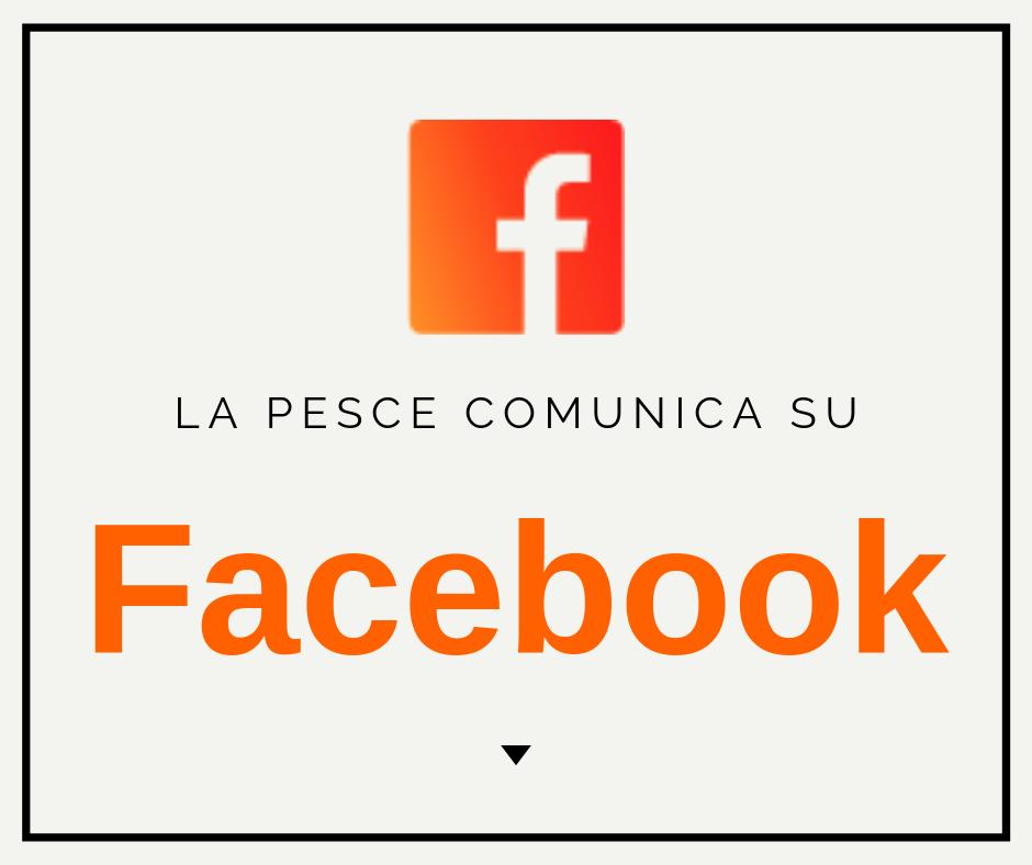 Cerca su Facebook: Pesce Comunica