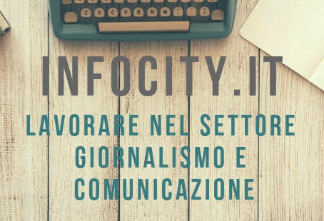 Dove trovare lavoro nel settore giornalismo e comunicazione: Infocity, il portale utile