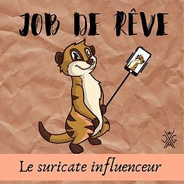 Le suricate influenceur.jpg