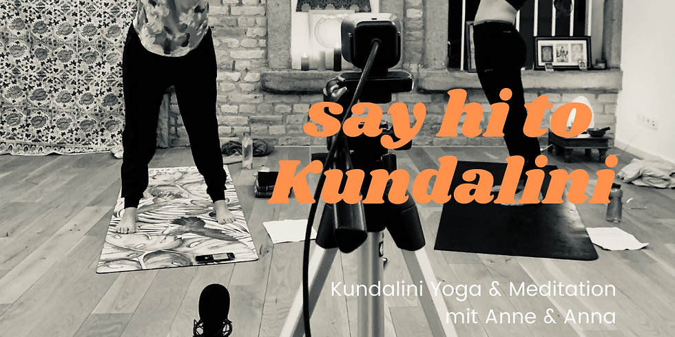 19:30-20:45 CEST Donnerstag Say Hi to Kundalini.