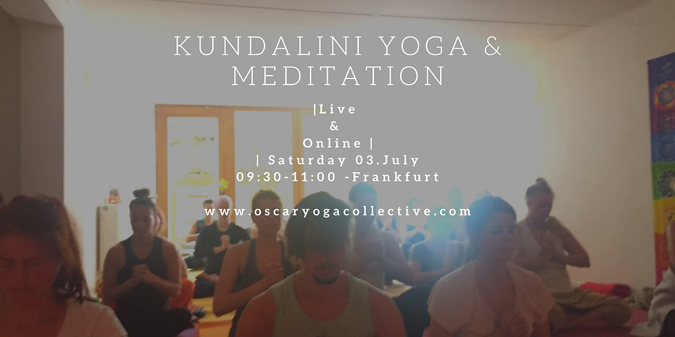 09:30-11:00 CEST LIVE Saturday Kundalini Yoga & Meditation.