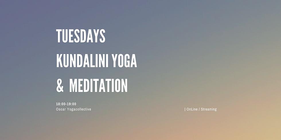 18:00-19:00 CEST Tuesdays Kundalini Yoga.