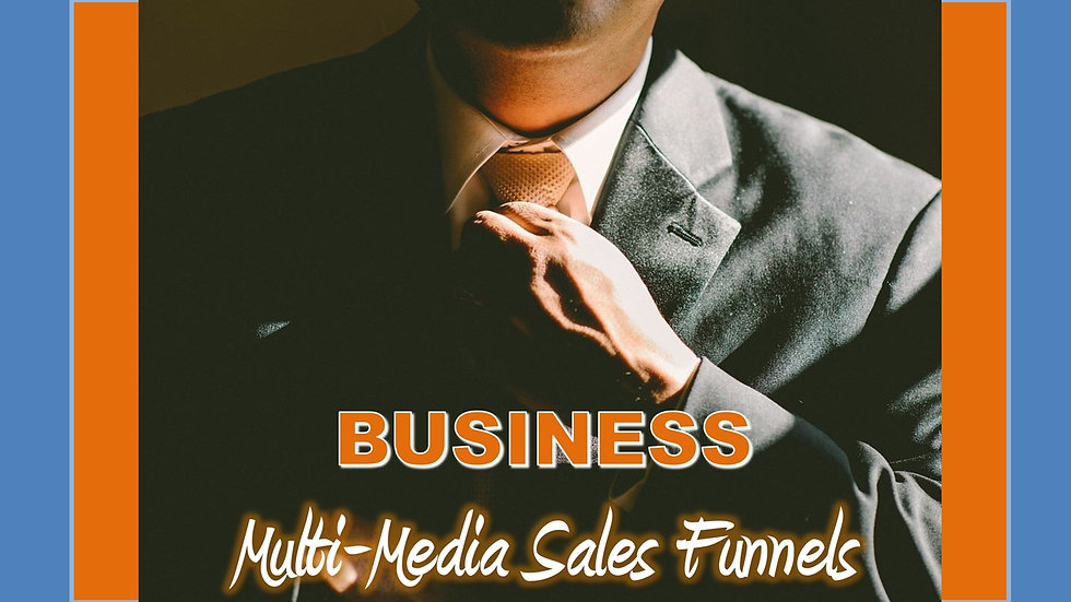 Business Mix and Match Multimedia Sales Funnels