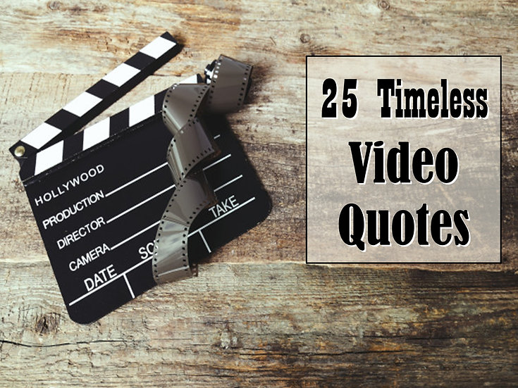 Timeless Video Quote Collection  (25 Videos)