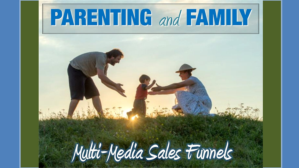 Parenting Well Mix and Match Multimedia Sales Funnels