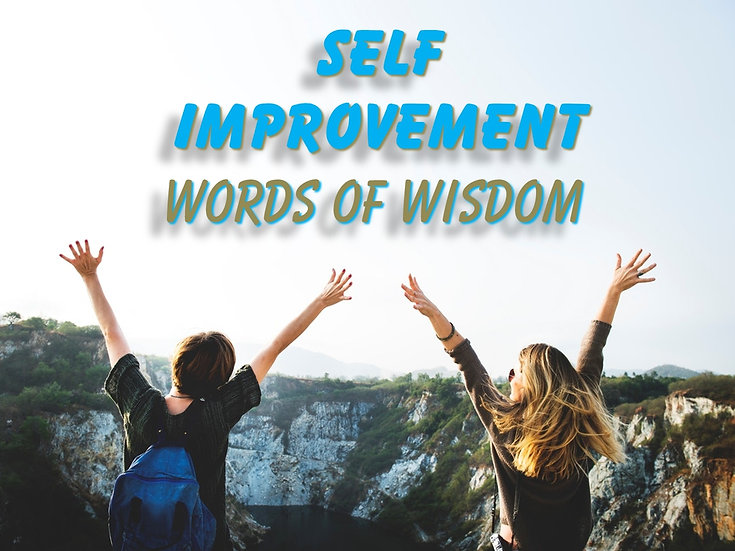 Self Improvement Words of Wisdom Video Quote Collection