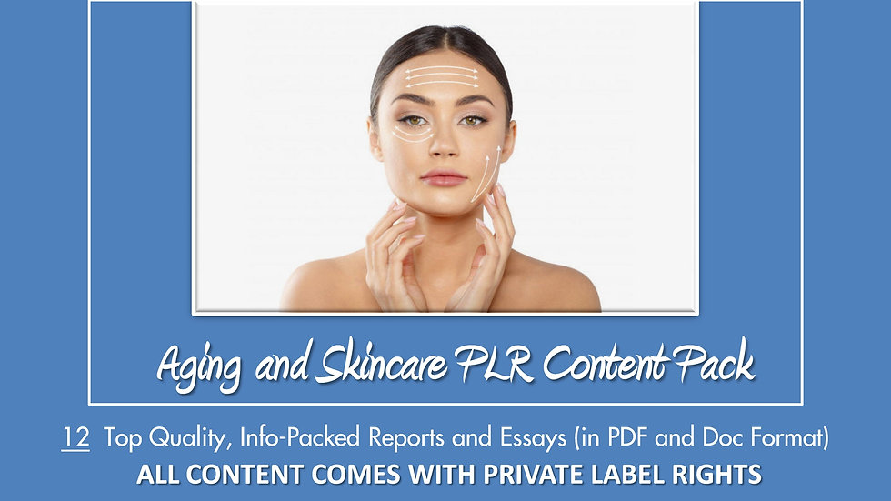 Aging and Skincare PLR Content Pack