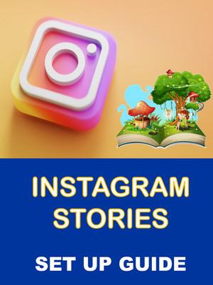 Instagram Stories Set Up Guide
