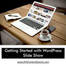 GETTING STARTED WITH WORDPRESS SLIDE SHOW
