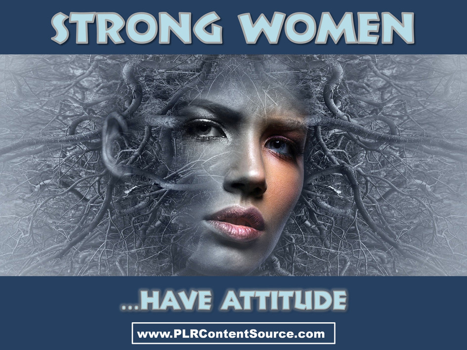 Strong Women Have Attitude Art Quotes