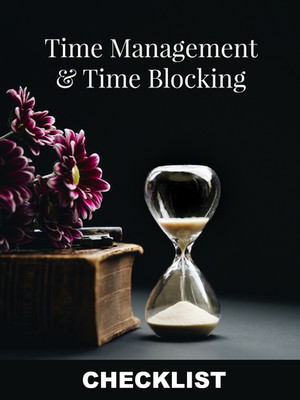 Time Management and Time Blocking CHECKLIST