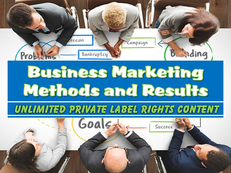 Business Marketing Methods and Results Unlimited PLR Pack