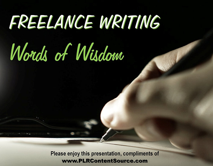 Freelance Writing Words of Wisdom Video Quote Collection