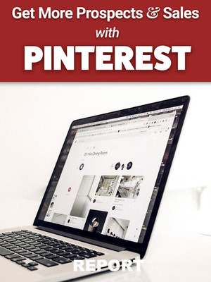 Get More Prospects and Sales with PINTEREST
